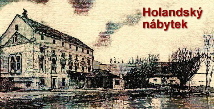 HOLANDSKÝ NÁBYTEK